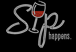 Sip Happens Rhinestone Heat Transfer